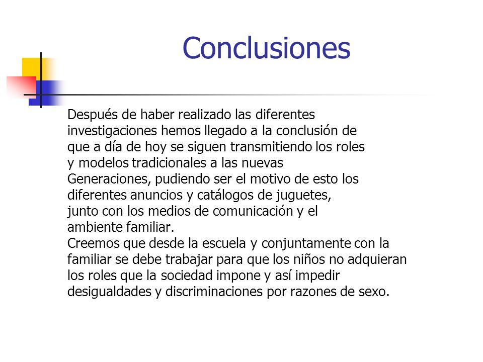 Conclusiones Después de haber realizado las diferentes investigaciones hemos llegado a la conclusión de que a día de hoy se siguen transmitiendo los r