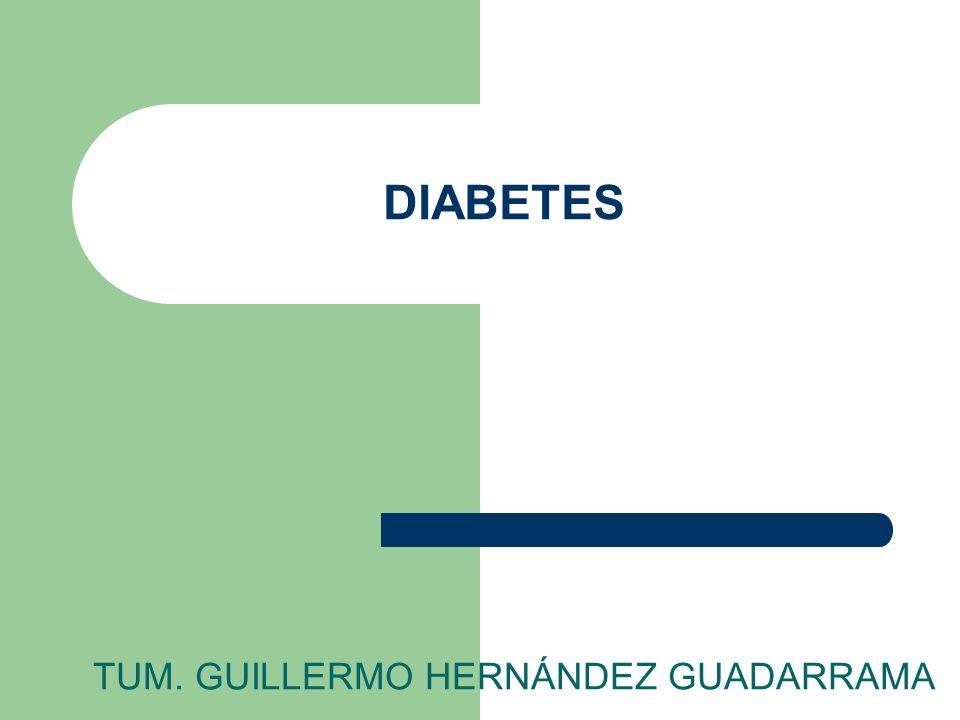 DIABETES TUM. GUILLERMO HERNÁNDEZ GUADARRAMA