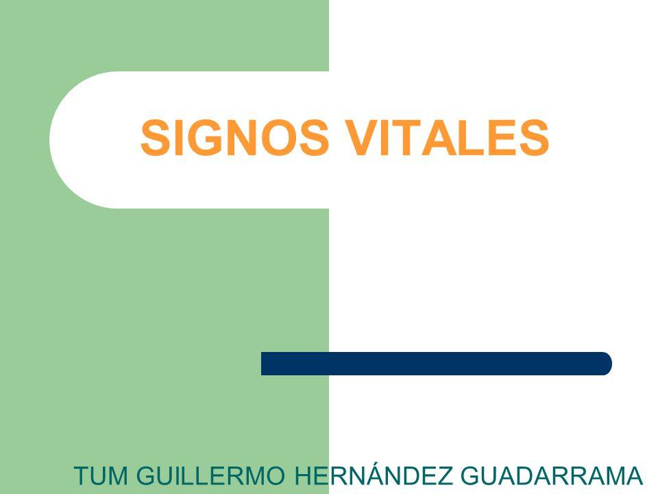 SIGNOS VITALES TUM GUILLERMO HERNÁNDEZ GUADARRAMA