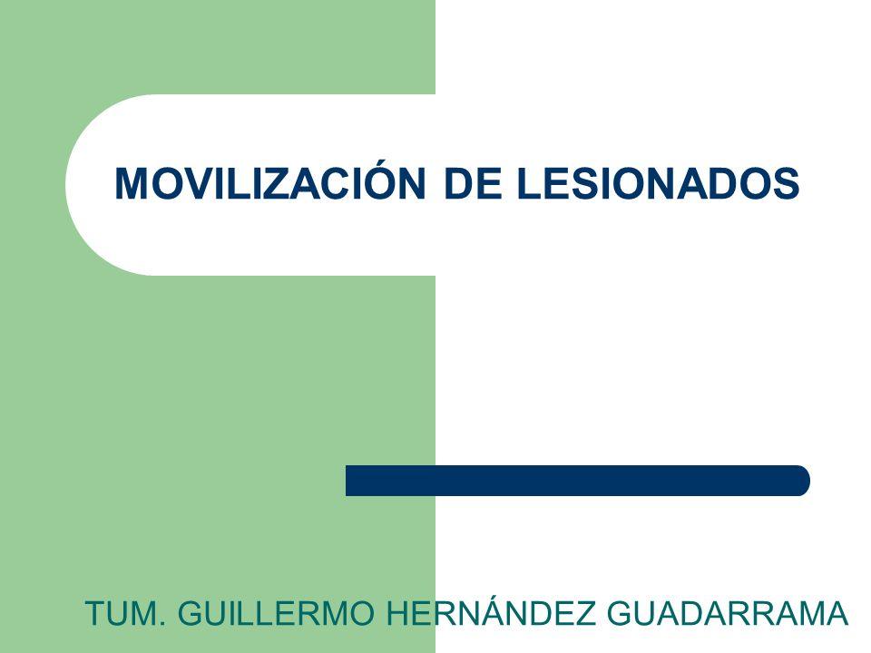 MOVILIZACIÓN DE LESIONADOS TUM. GUILLERMO HERNÁNDEZ GUADARRAMA
