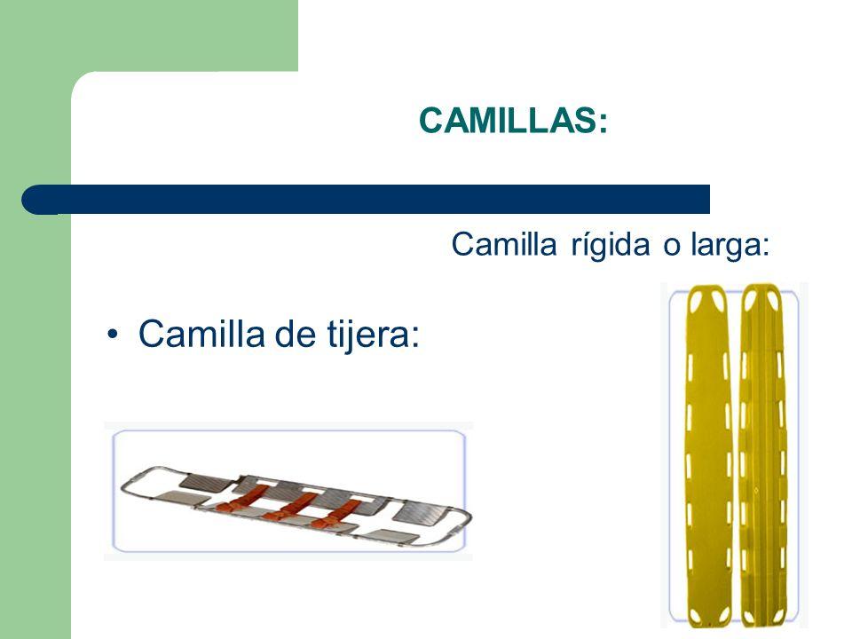 CAMILLAS: Camilla rígida o larga: Camilla de tijera: