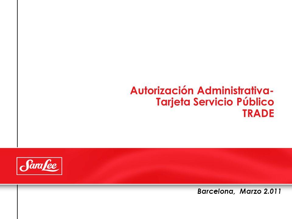 Autorización Administrativa- Tarjeta Servicio Público TRADE Barcelona, Marzo 2.011