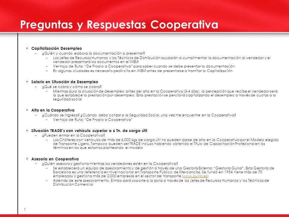 1 Preguntas y Respuestas Cooperativa Capitalización Desempleo –¿Quién y cuando elabora la documentación a presentar? –Los Jefes de Recursos Humanos y