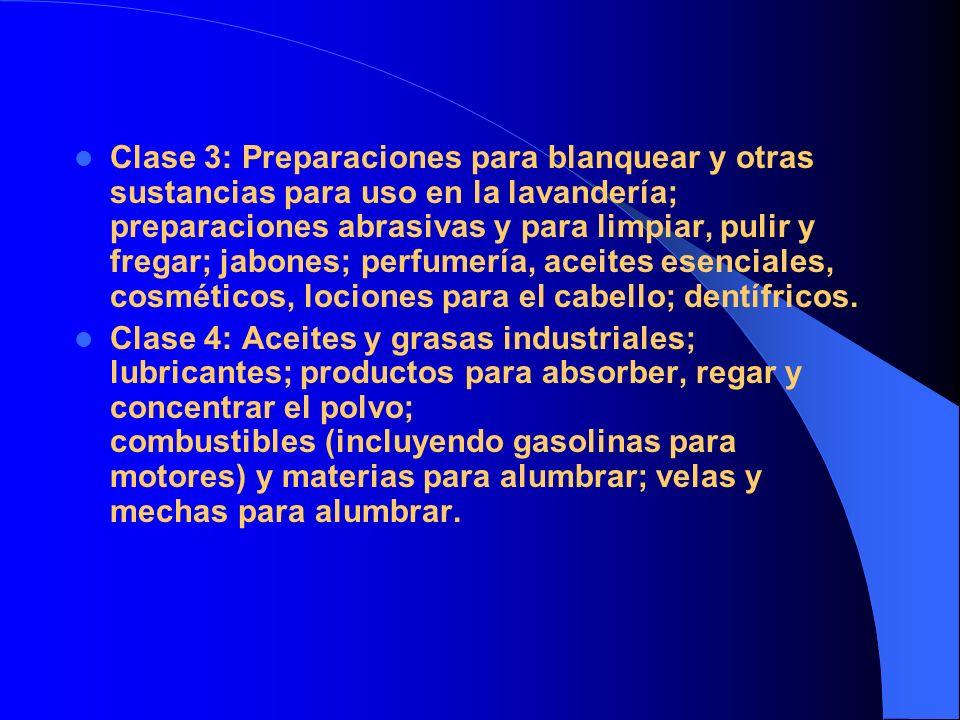Clase 3: Preparaciones para blanquear y otras sustancias para uso en la lavandería; preparaciones abrasivas y para limpiar, pulir y fregar; jabones; p