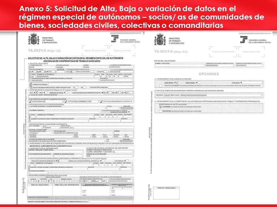 6 Anexo 5: Solicitud de Alta, Baja o variación de datos en el régimen especial de autónomos – socios/ as de comunidades de bienes, sociedades civiles, colectivas o comanditarias
