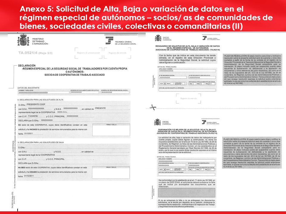7 Anexo 5: Solicitud de Alta, Baja o variación de datos en el régimen especial de autónomos – socios/ as de comunidades de bienes, sociedades civiles, colectivas o comanditarias (II)