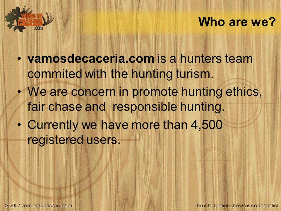 Who are we.vamosdecaceria.com is a hunters team commited with the hunting turism.