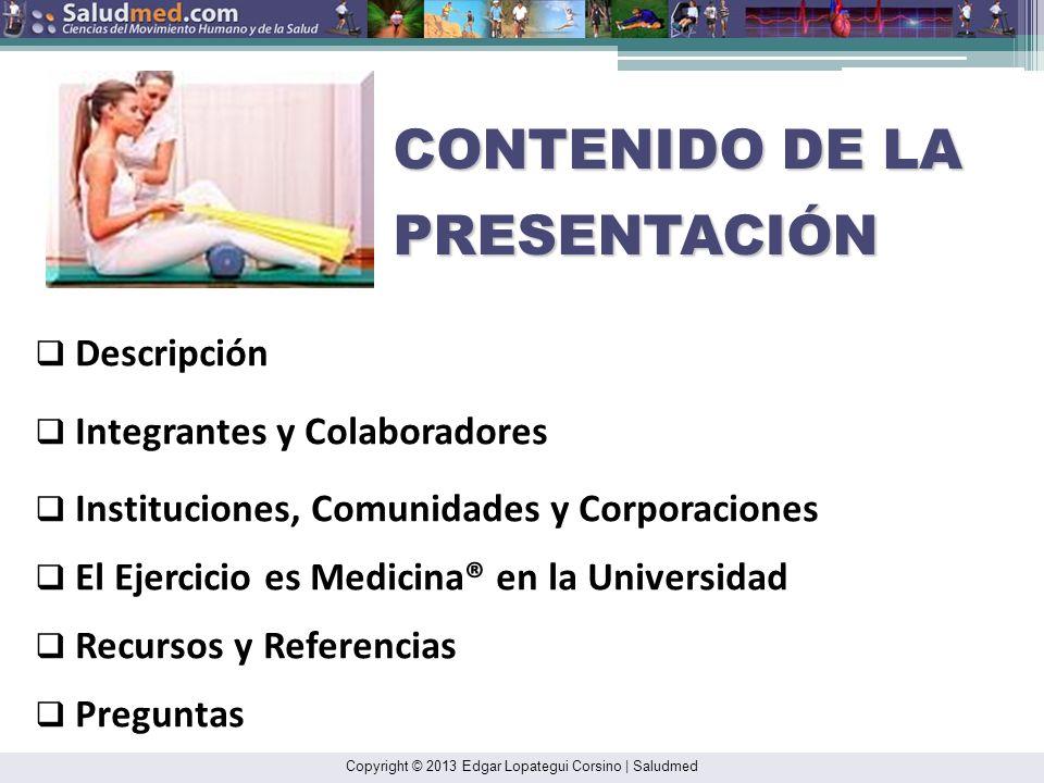 Copyright © 2013 Edgar Lopategui Corsino | Saludmed GUÍAS DE ACTIVIDAD FÍSICA: DIRECCIÓN DEL SITIO WEB: http://www.health.gov/paguidelines/