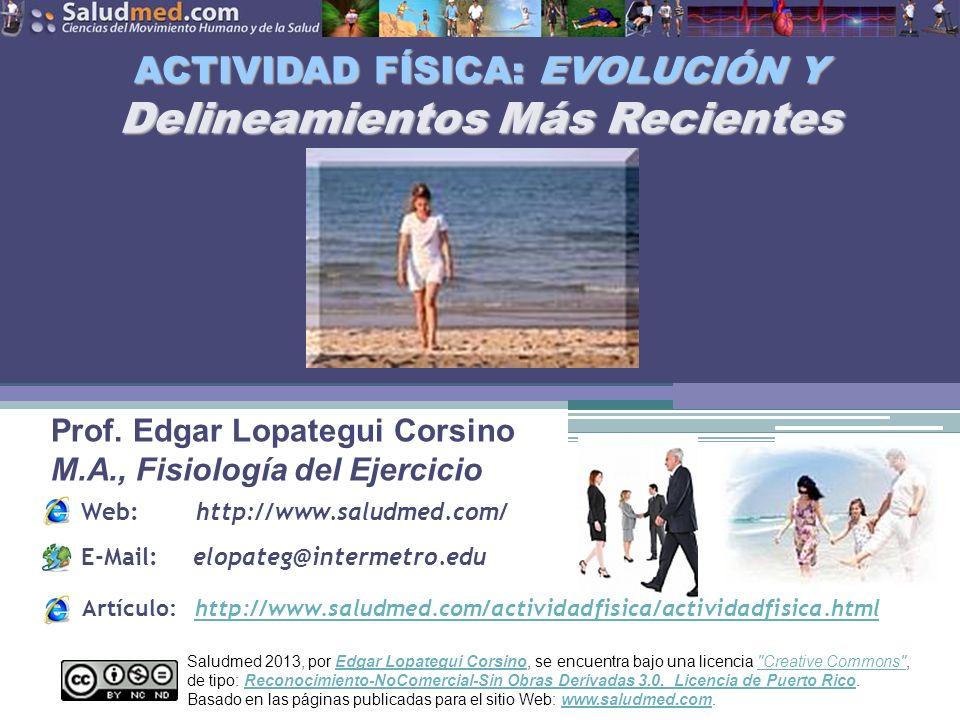 Copyright © 2013 Edgar Lopategui Corsino   Saludmed SALUD PÚBLICA Y RECOMENDACIONES DE ACTIVIDAD FÍSICA: EJEMPLOS DE ACTIVIDADES FÍSICAS DE INTENSIDAD MODERADA