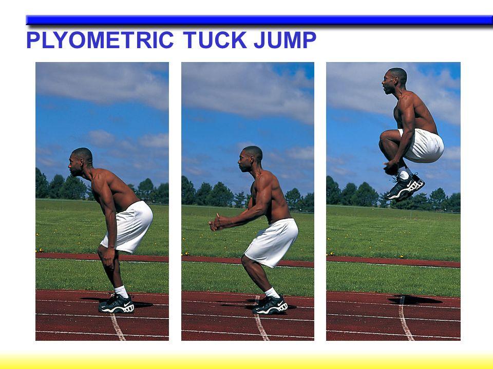 PLYOMETRIC TUCK JUMP