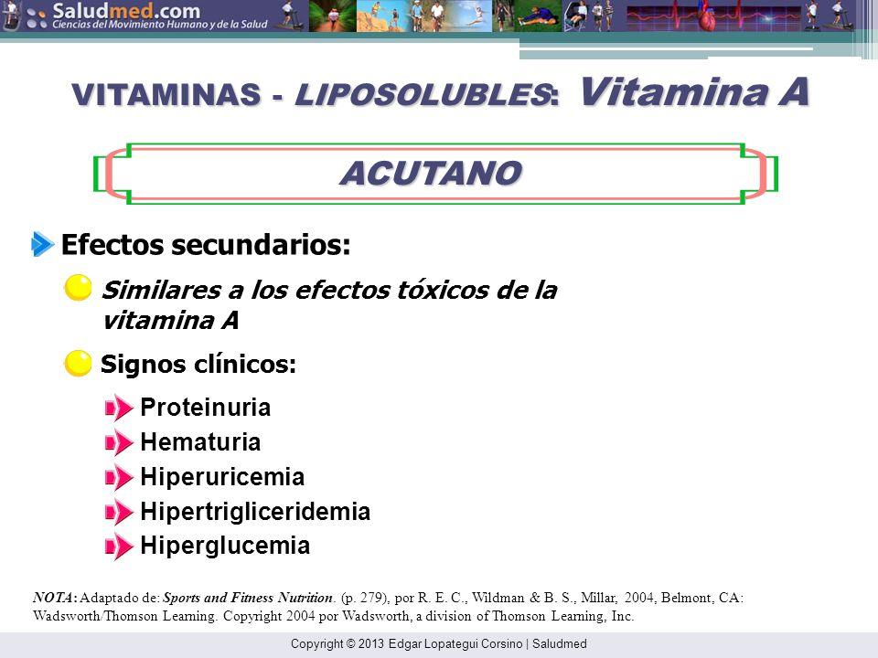 Copyright © 2013 Edgar Lopategui Corsino | Saludmed NOTA: Adaptado de: Sports and Fitness Nutrition. (p. 279), por R. E. C., Wildman & B. S., Millar,