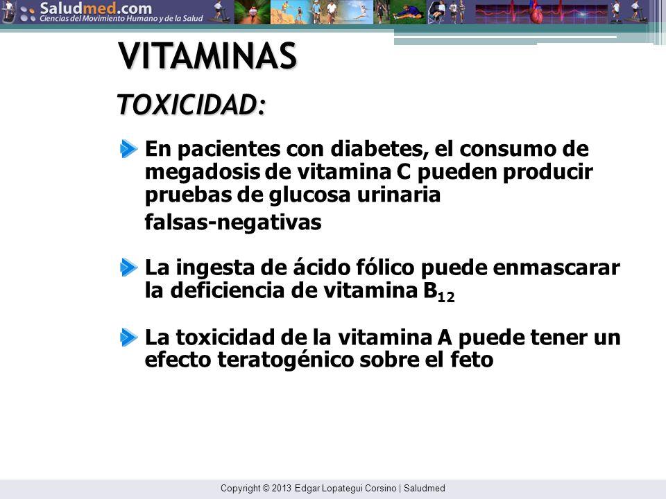 Copyright © 2013 Edgar Lopategui Corsino | Saludmed VITAMINAS TOXICIDAD: Se ha reportado que la ingesta de grandes dosis de vitamina C predisponen a l