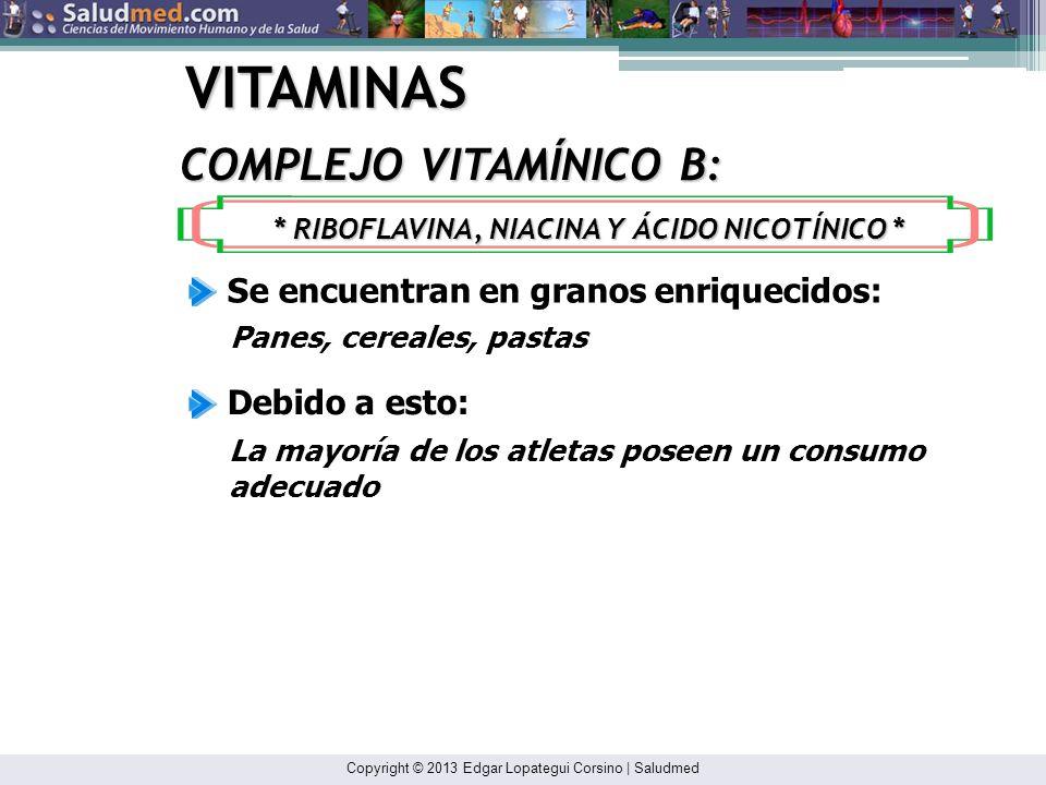 Copyright © 2013 Edgar Lopategui Corsino | Saludmed VITAMINAS EFECTOS DEL EJERCICIO: Vitamina C La suplementación de vitaminas mejoró la habilidad par