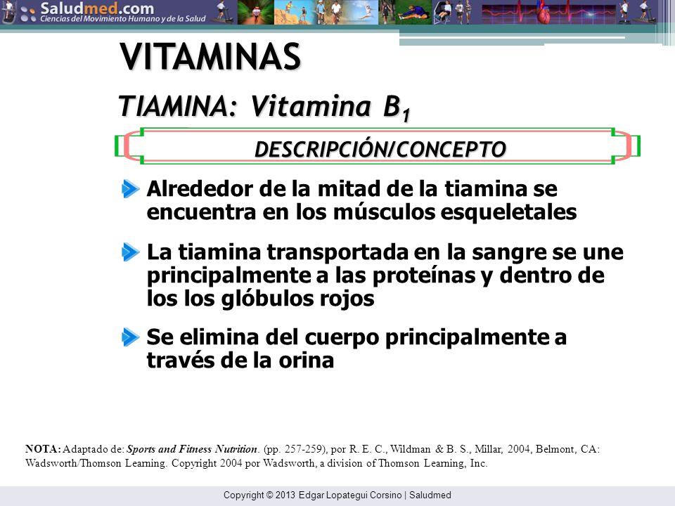 Copyright © 2013 Edgar Lopategui Corsino | Saludmed VITAMINAS COMPLEJO VITAMÍNICO B: Se encuentran en granos enriquecidos: * RIBOFLAVINA, NIACINA Y ÁC