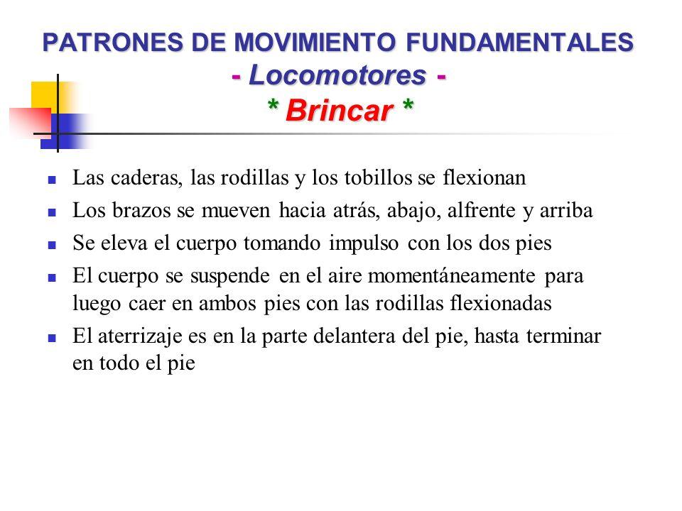 PATRONES DE MOVIMIENTO FUNDAMENTALES - Locomotores - * Saltar vs.