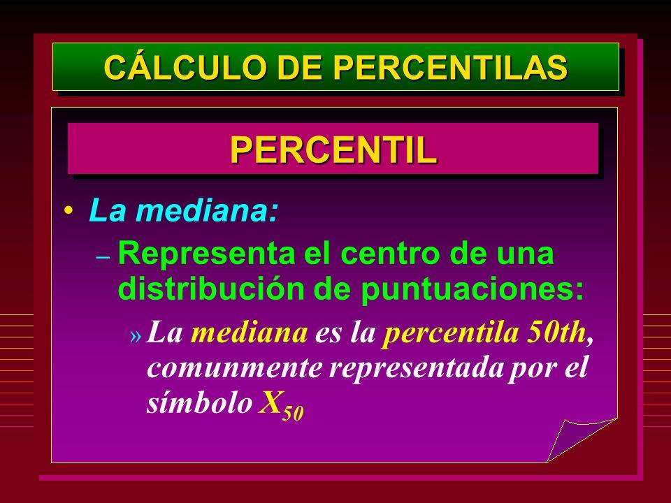 La mediana: – Representa el centro de una distribución de puntuaciones: » La mediana es la percentila 50th, comunmente representada por el símbolo X 5