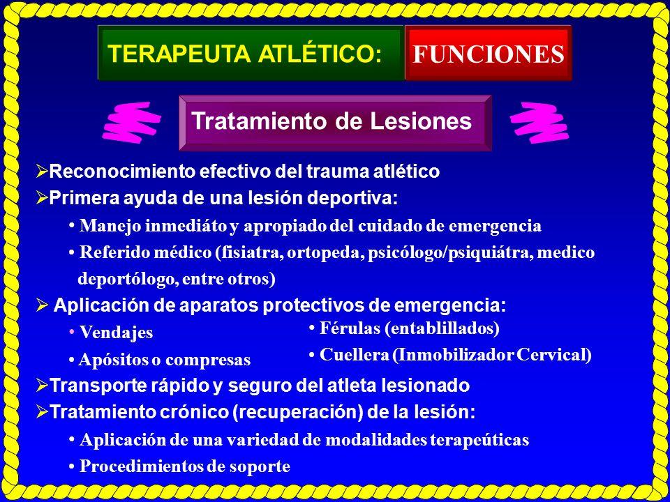 TERAPEUTA ATLÉTICO: Reconocimiento efectivo del trauma atlético Primera ayuda de una lesión deportiva: Manejo inmediáto y apropiado del cuidado de eme