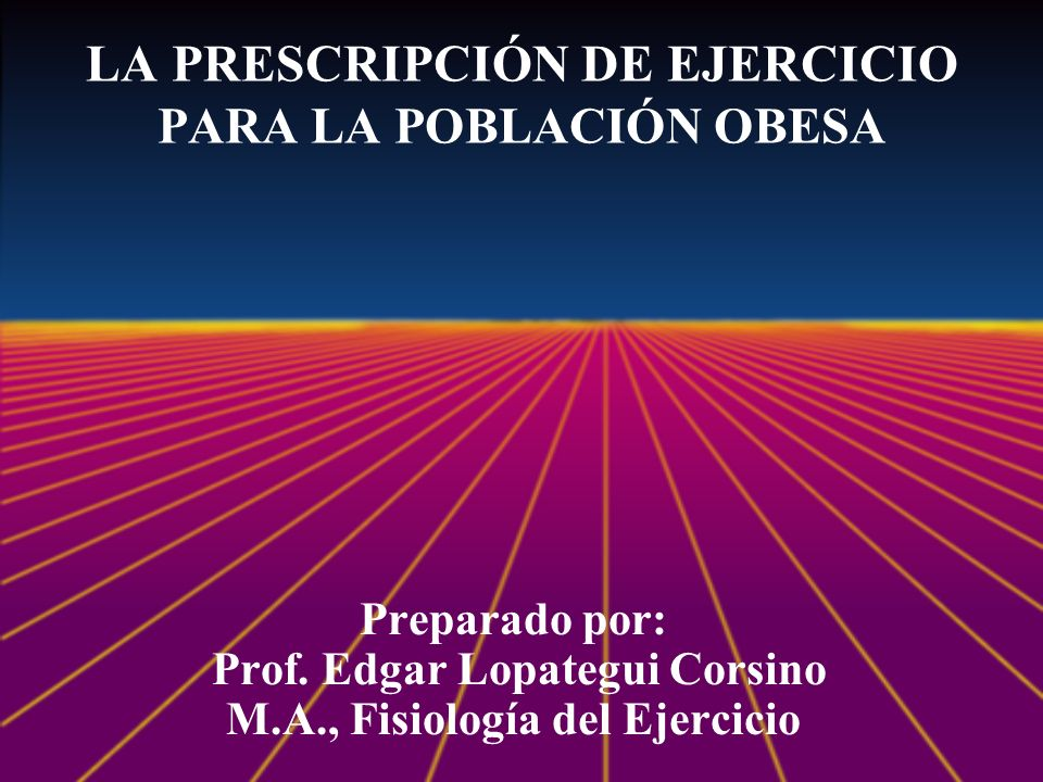 INTENSIDAD* (Para Adultos Saludables) *ACSM.Guidelines for Exercise Testing and Prescription.