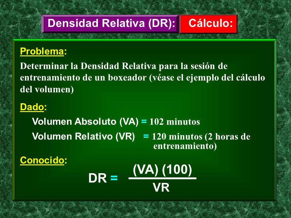 Problema: Determinar la Densidad Relativa para la sesión de entrenamiento de un boxeador (véase el ejemplo del cálculo del volumen) Cálculo:Densidad R