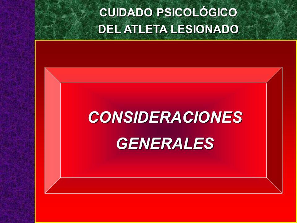 CUIDADO PSICOLÓGICO DEL ATLETA LESIONADO CONSIDERACIONESGENERALES