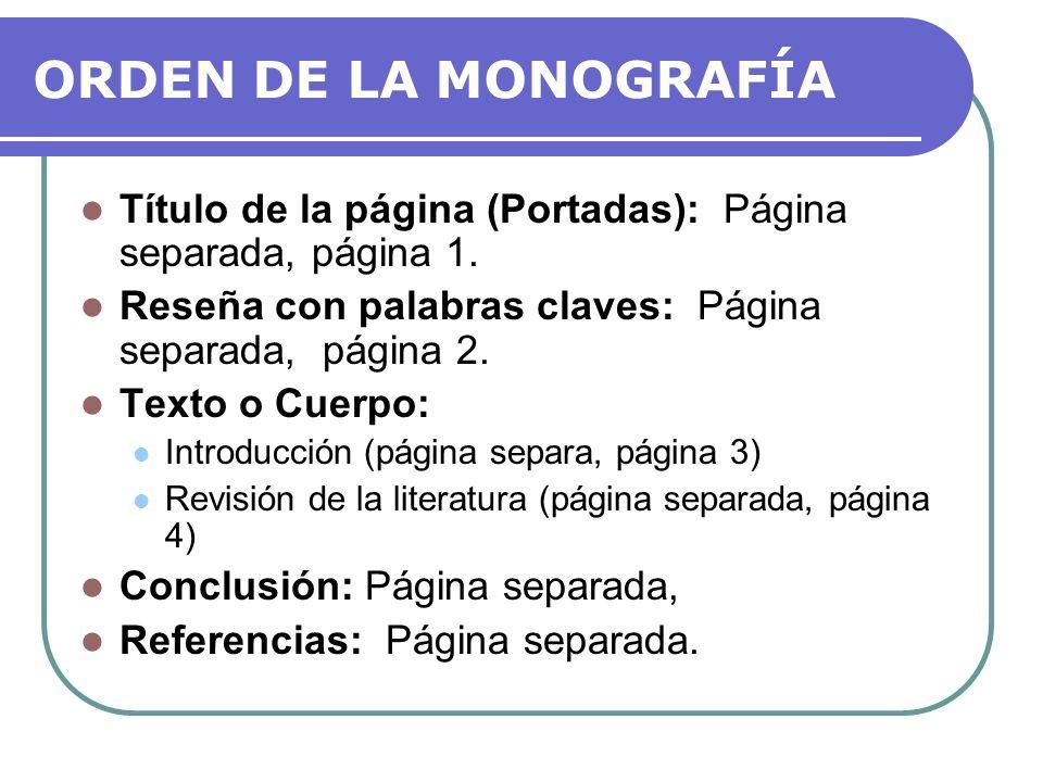 PÁGINA DE TÍTULO Título de la Monografía: Fuente: 12-pt Times Roman (tipografía serif [con rabo]) Ubicación: Mitad superior de la página.