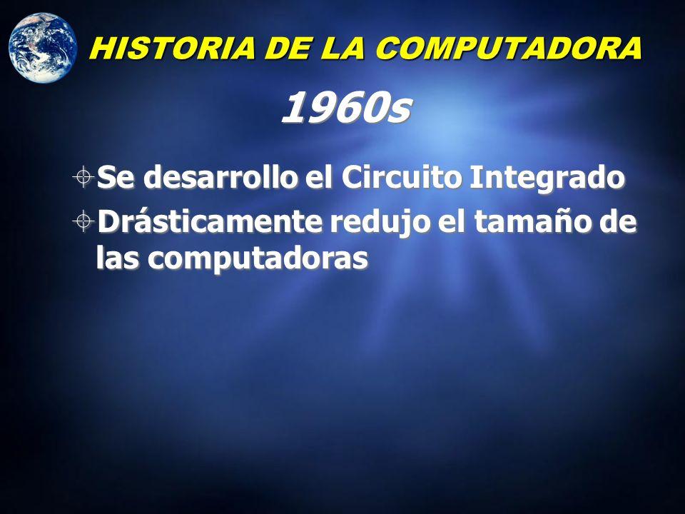 HISTORIA DE LA COMPUTADORA Finalizando los 1950s Se inventó el transistor por los Laboratorios de Bell El transistor comenzó a sustituir el tubo al va