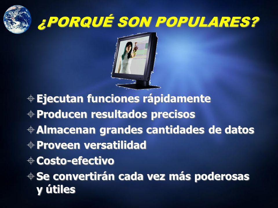 ¿PORQUÉ SON POPULARES.