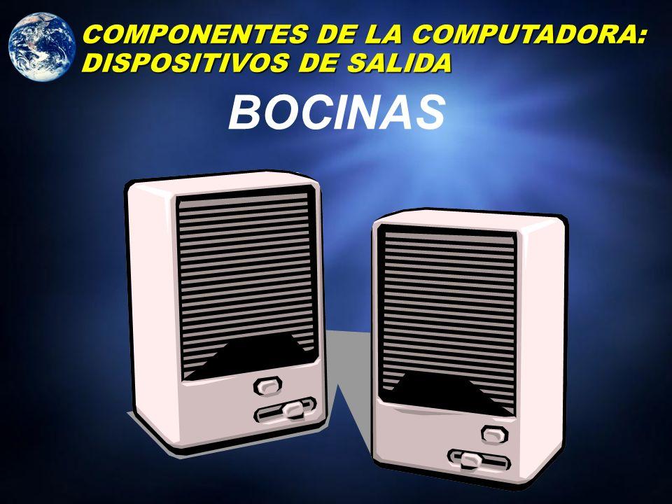 IMPRESORAS COMPONENTES DE LA COMPUTADORA: DISPOSITIVOS DE SALIDA