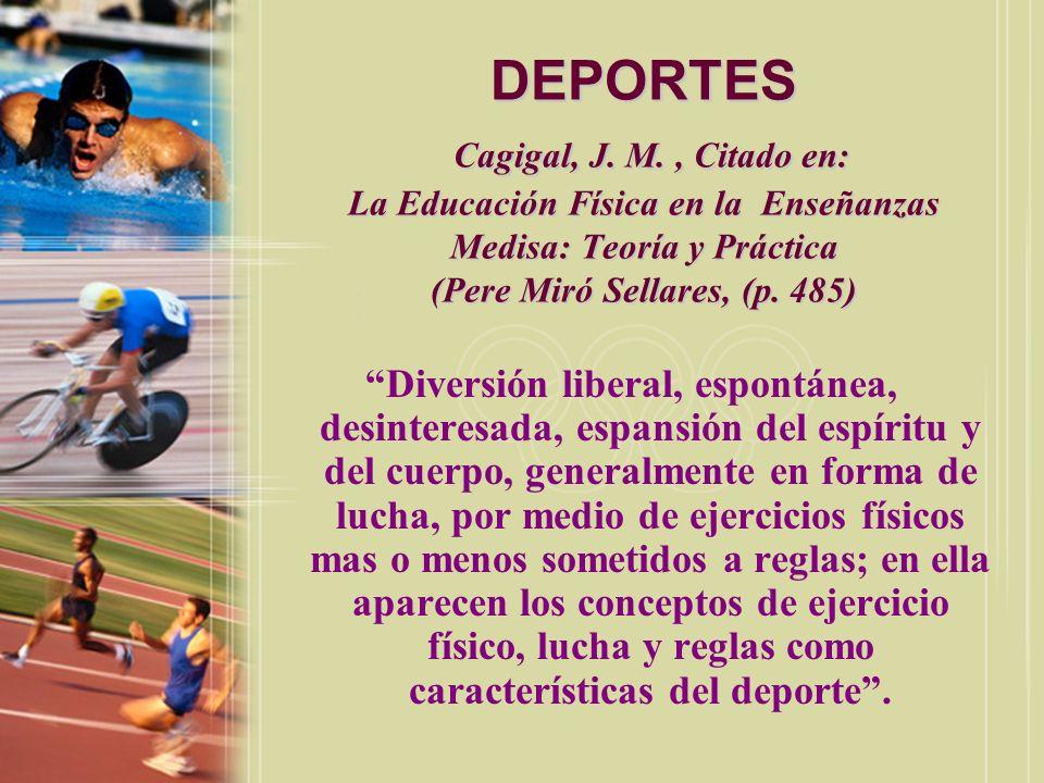 DEPORTES Parlebas, P., Citado en: La Educación Física en la Enseñanzas (pp.