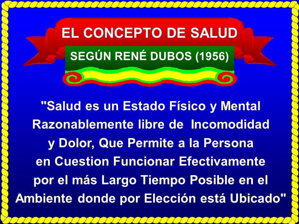 EL CONCEPTO DE SALUD SEGÚN RENÉ DUBOS (1956)