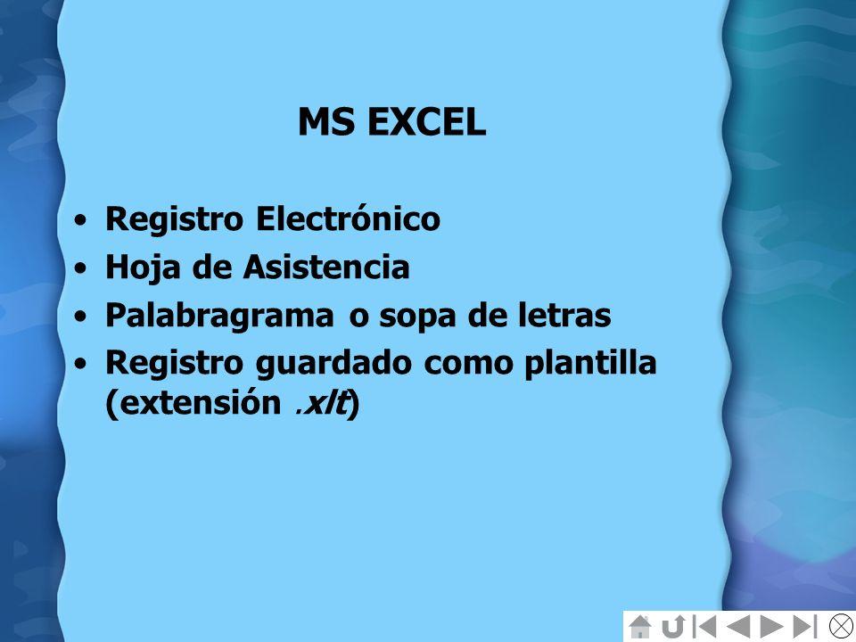 MS EXCEL Registro Electrónico Hoja de Asistencia Palabragrama o sopa de letras Registro guardado como plantilla (extensión.xlt)