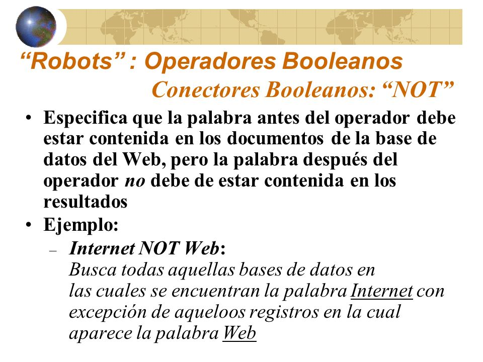 http://www.saludmed.com/ Informat/Internet/ BusqEjer.html#Busqueda-Ejer#3 Ejercicios: Operadores Booleanos