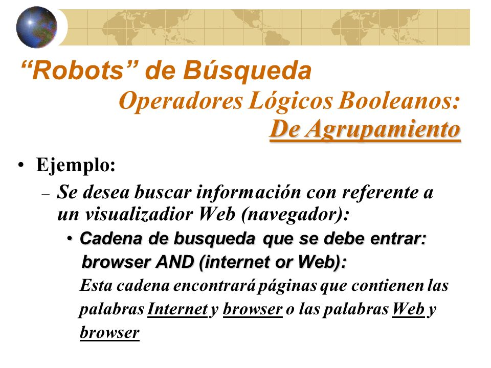 Alta Vista:Alta Vista: http://altavista.digital.com Hot Bot:Hot Bot: http://www.hotbot.com InfoSeek:InfoSeek: http://www.infoseek.com Excite:Excite: http://www.excite.com Google:Google: http://www.google.com Lycos:Lycos: http://www.lycos.com LookSmart:LookSmart: http://www.looksmart.com Robots de Búsqueda - Parte I: