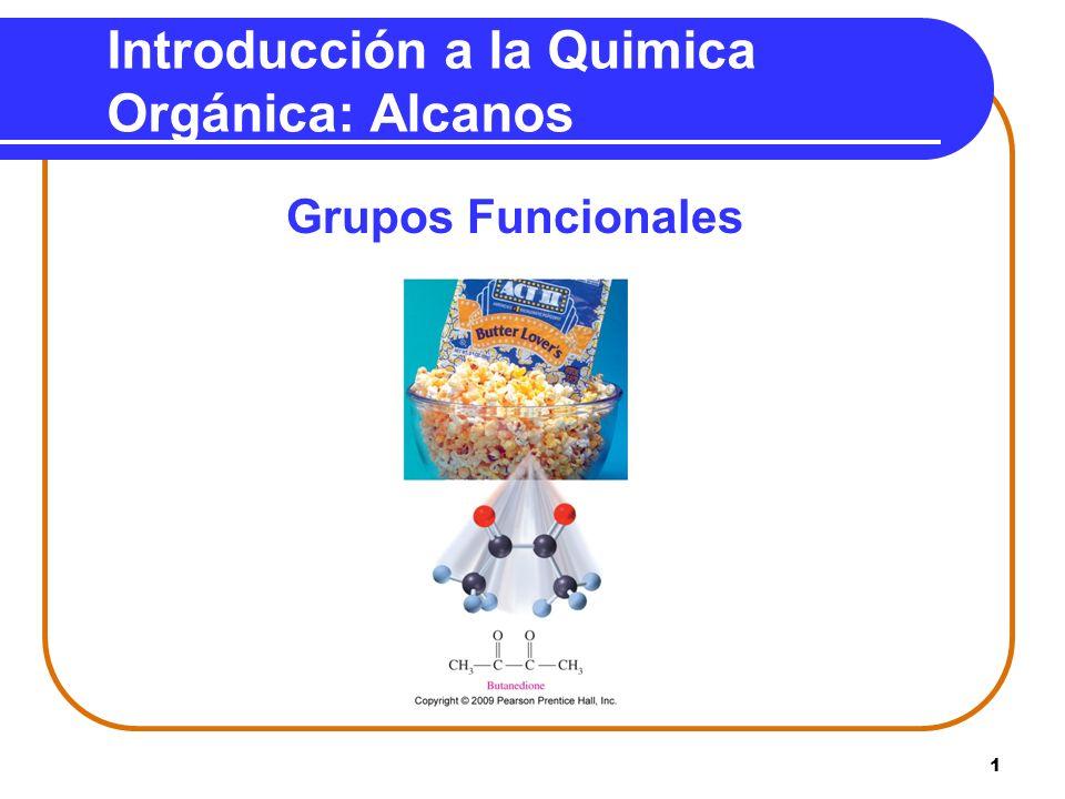 1 Introducción a la Quimica Orgánica: Alcanos Grupos Funcionales