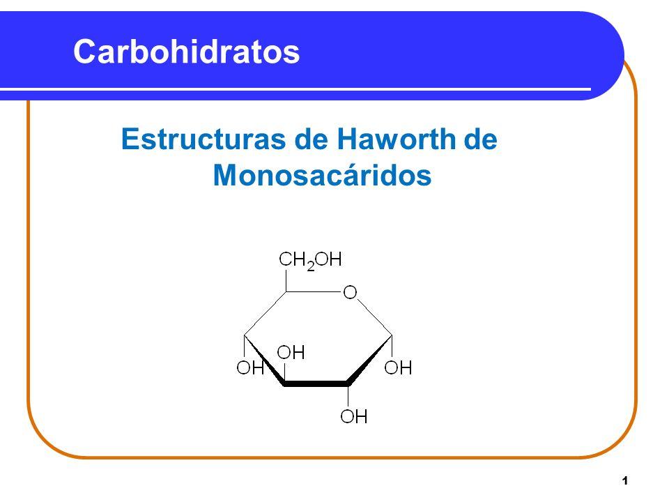1 Carbohidratos Estructuras de Haworth de Monosacáridos