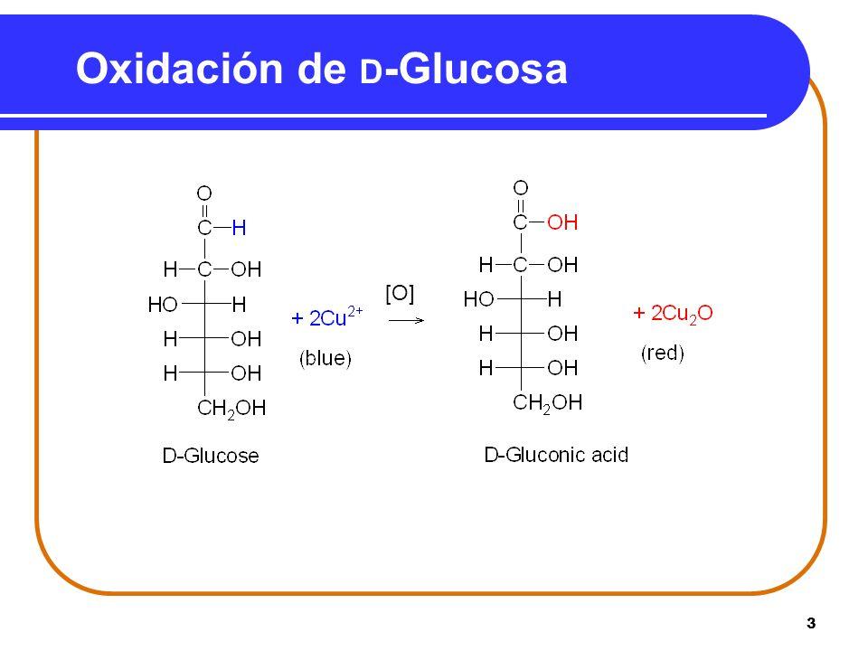 3 Oxidación de D -Glucosa [O]