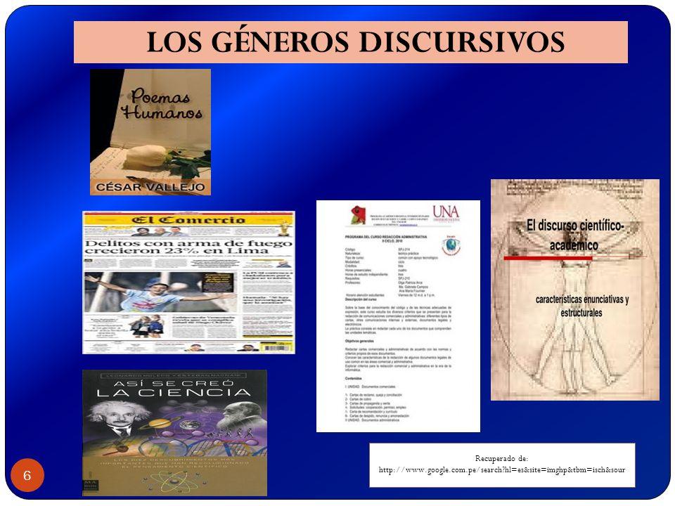 6 LOS GÉNEROS DISCURSIVOS Recuperado de: http://www.google.com.pe/search?hl=es&site=imghp&tbm=isch&sour