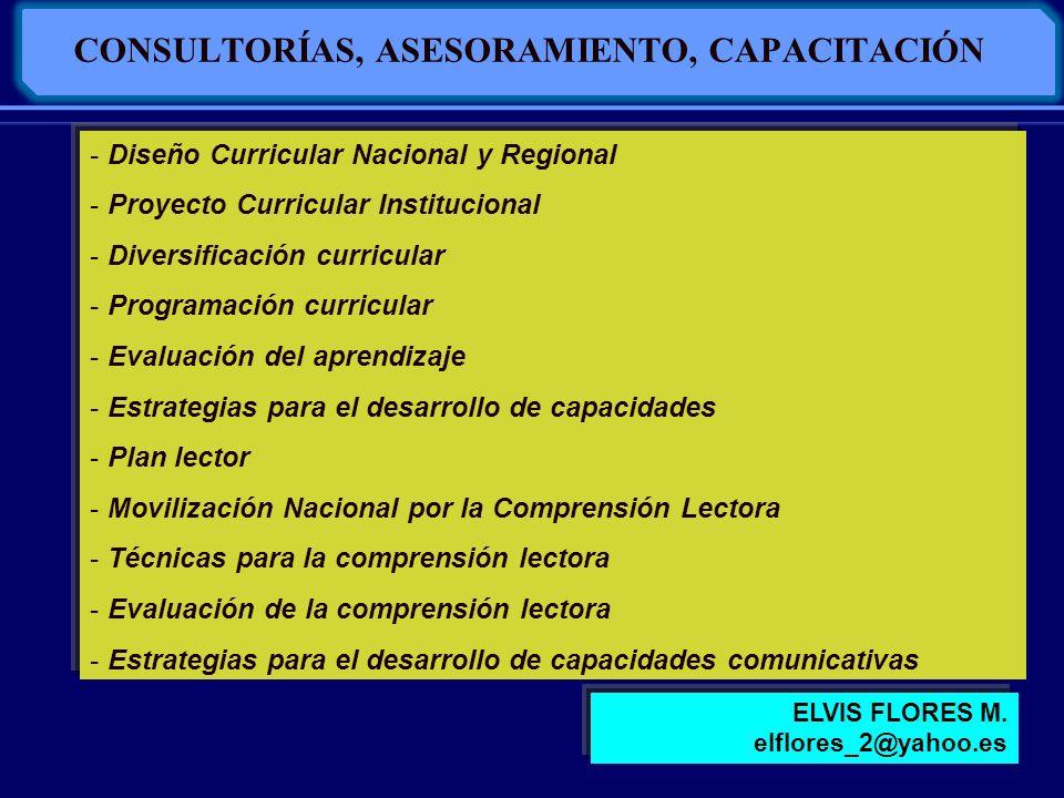 CONSULTORÍAS, ASESORAMIENTO, CAPACITACIÓN - Diseño Curricular Nacional y Regional - Proyecto Curricular Institucional - Diversificación curricular - P