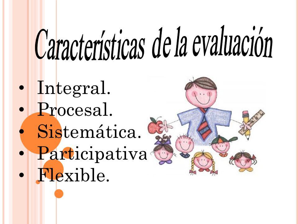 Integral. Procesal. Sistemática. Participativa. Flexible.