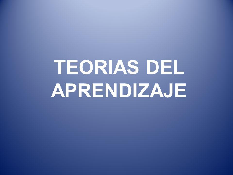 TEORIAS DEL APRENDIZAJE