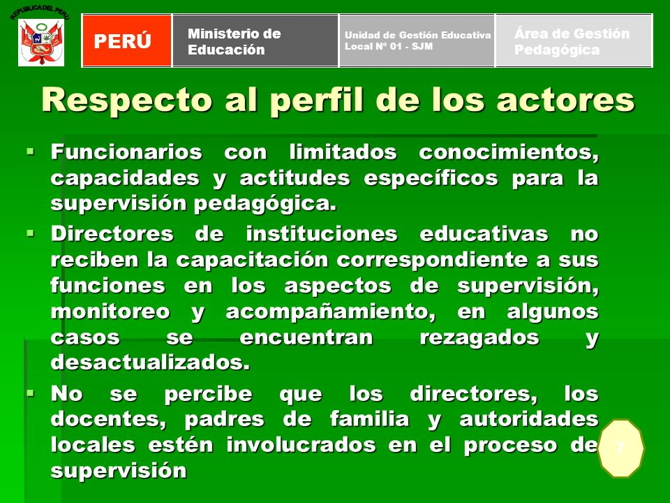 Funcionarios con limitados conocimientos, capacidades y actitudes específicos para la supervisión pedagógica. Funcionarios con limitados conocimientos