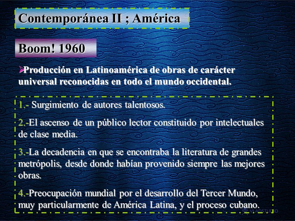 Contemporánea II ; América Boom! 1960 Producción en Latinoamérica de obras de carácter universal reconocidas en todo el mundo occidental. Producción e