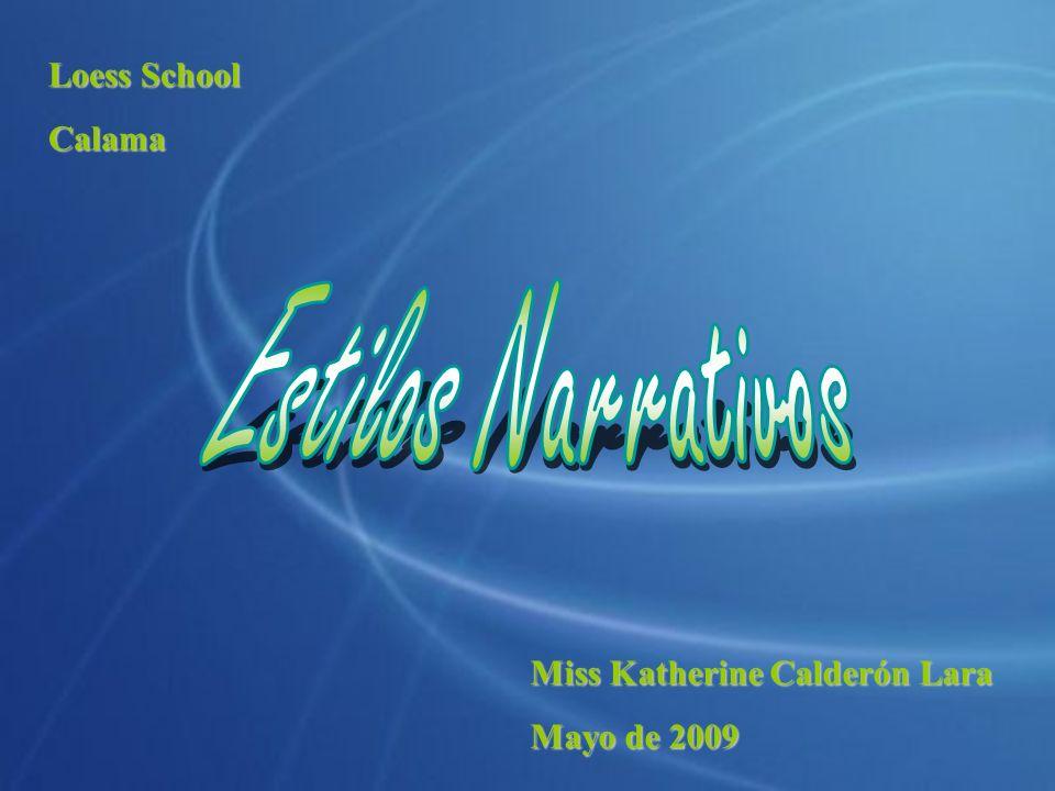 Loess School Calama Miss Katherine Calderón Lara Mayo de 2009