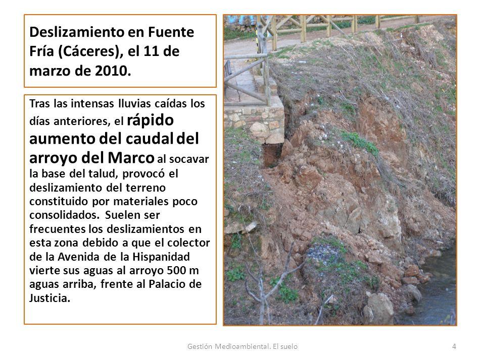 Deslizamiento en Fuente Fría (Cáceres), el 11 de marzo de 2010.