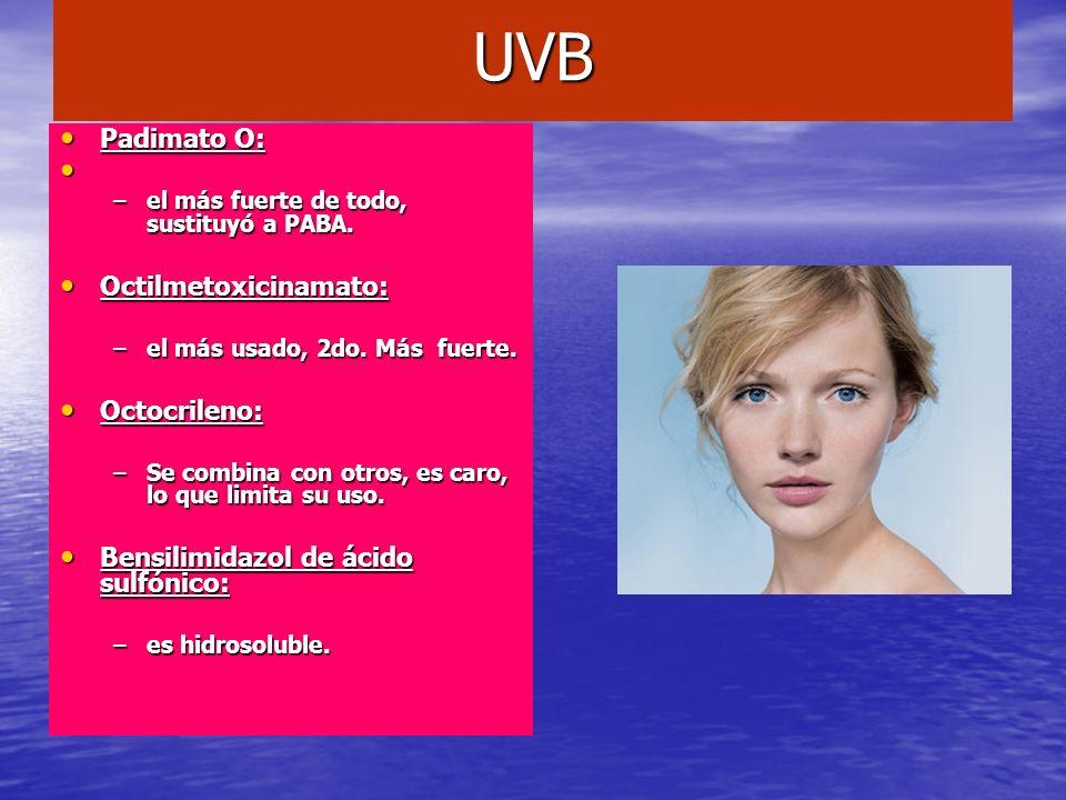 UVB Padimato O: Padimato O: –el más fuerte de todo, sustituyó a PABA. Octilmetoxicinamato: Octilmetoxicinamato: –el más usado, 2do. Más fuerte. Octocr