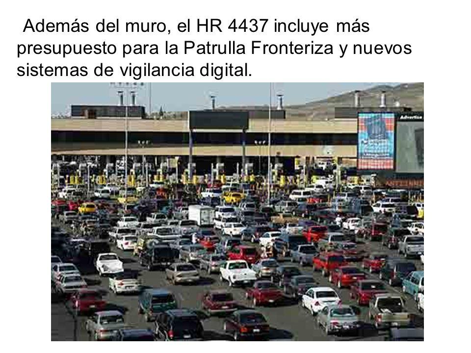 Además del muro, el HR 4437 incluye más presupuesto para la Patrulla Fronteriza y nuevos sistemas de vigilancia digital.