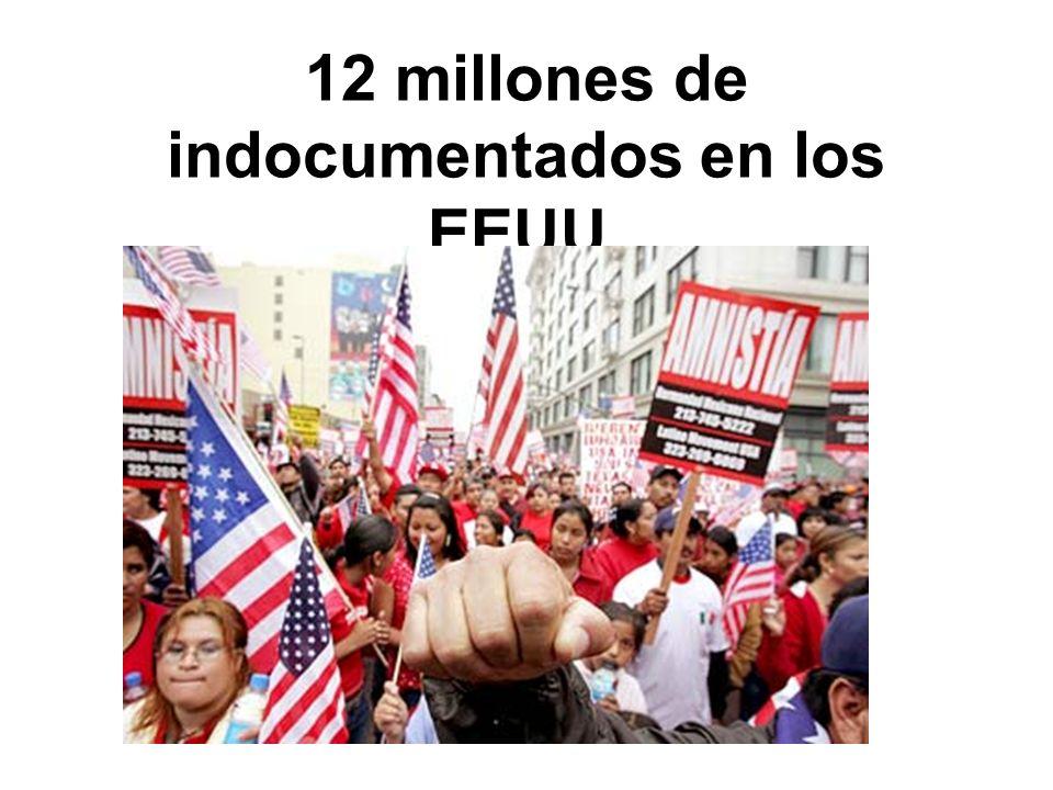 12 millones de indocumentados en los EEUU.