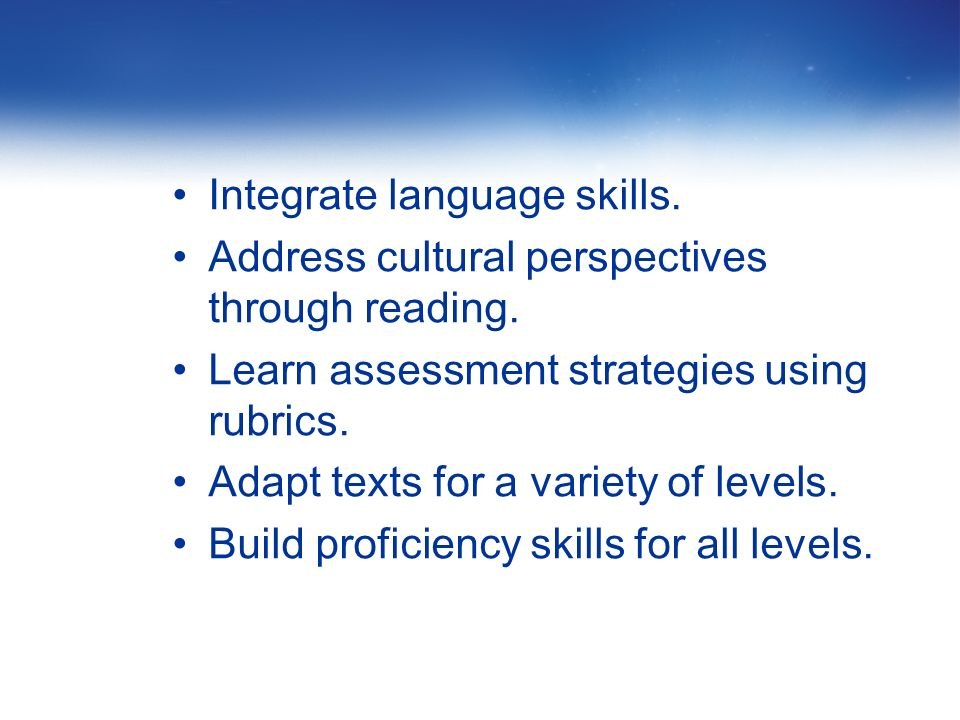 89 Workshop Guiding Question What instructional strategies can teachers use to ensure that through the integration of reading, students are successfully building proficiency in the Interpretive Communication mode?