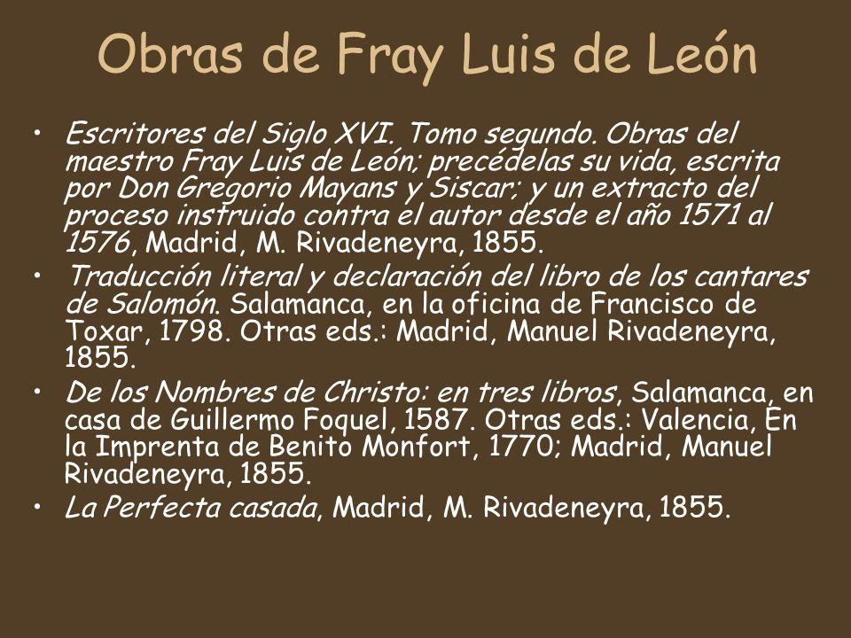 Obras de Fray Luis de León Escritores del Siglo XVI.