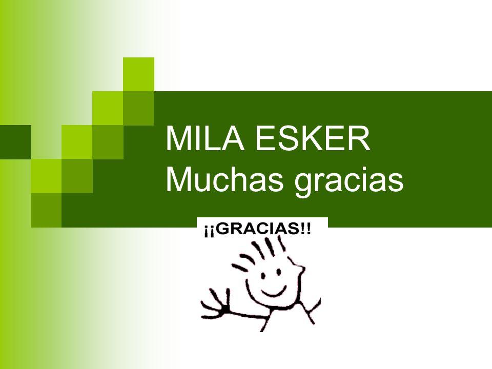 MILA ESKER Muchas gracias